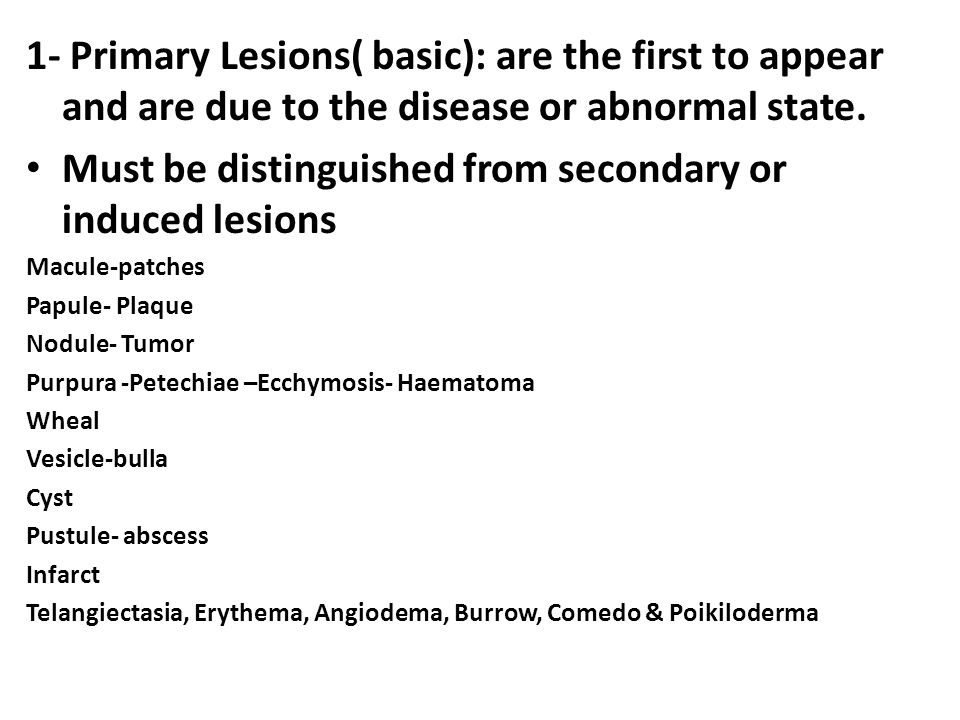 Must be distinguished from secondary or induced lesions