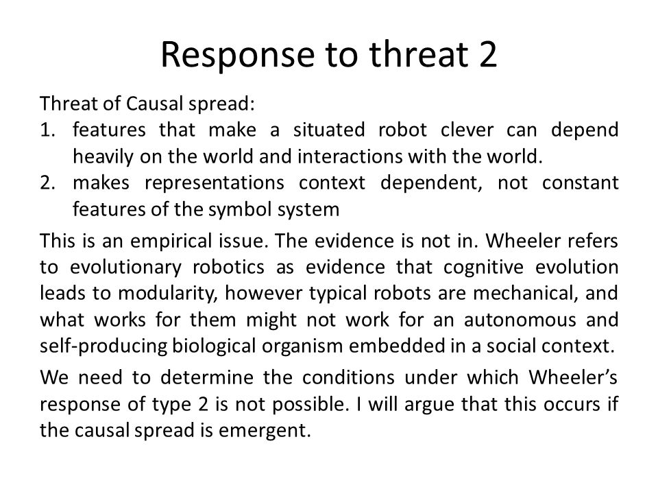Response to threat 2 Threat of Causal spread: