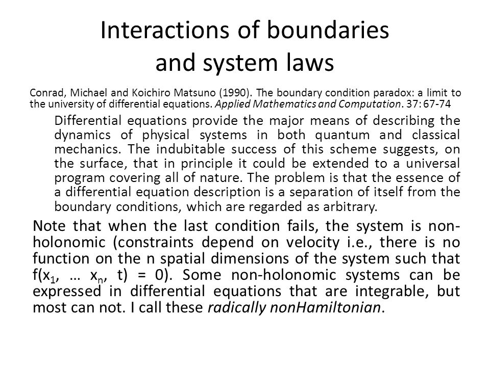 Interactions of boundaries and system laws