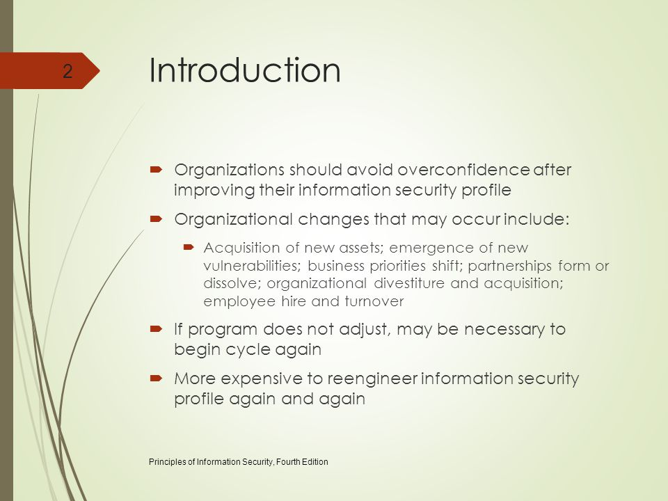 Introduction Organizations should avoid overconfidence after improving their information security profile.