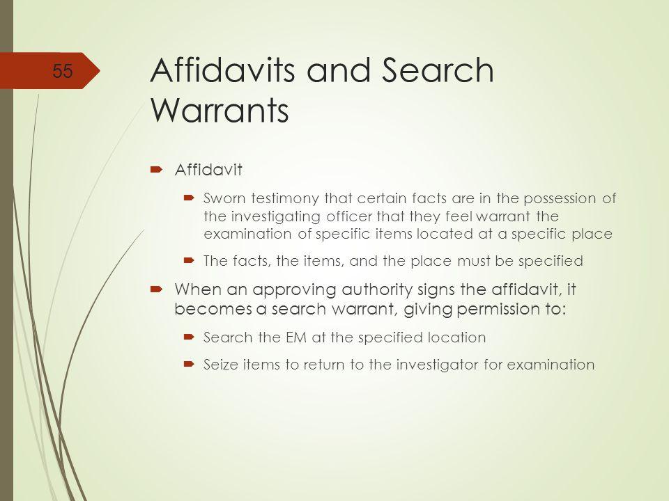 Affidavits and Search Warrants