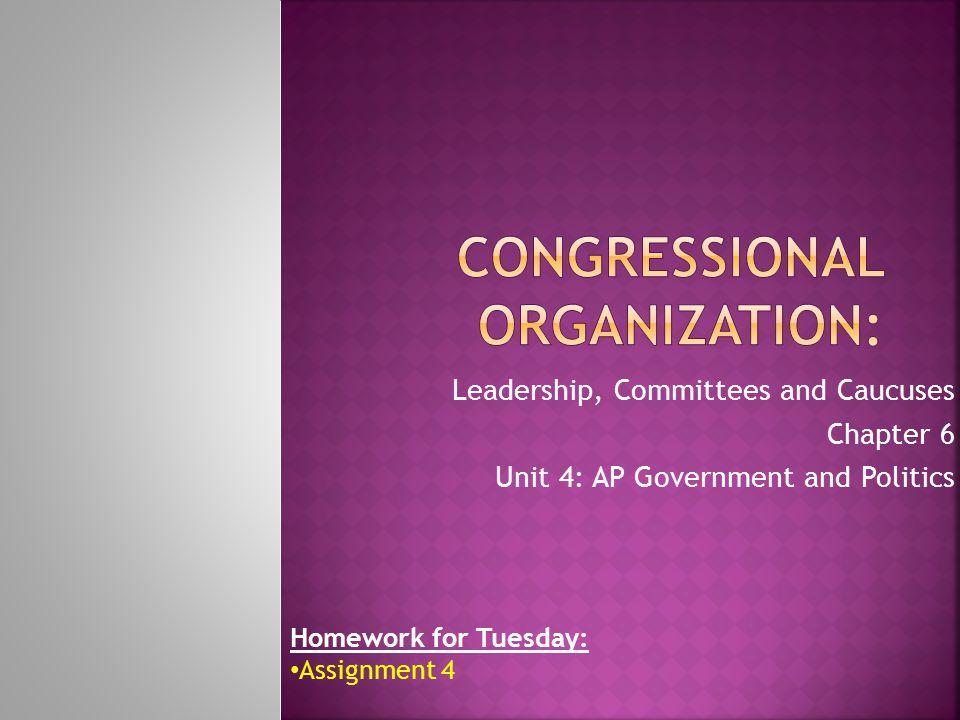 Congressional Organization: