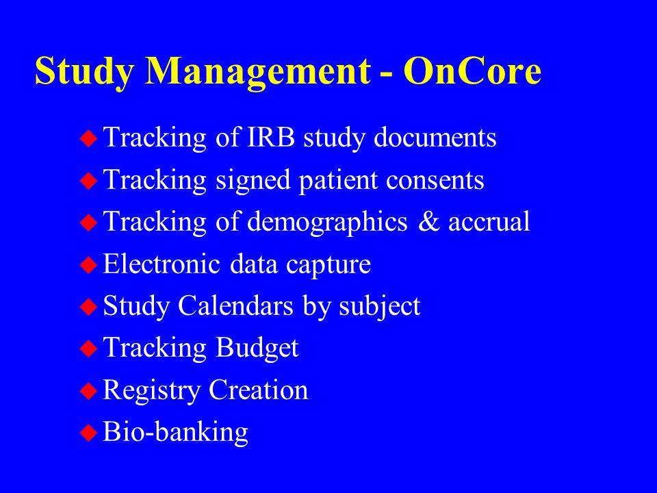 Study Management - OnCore