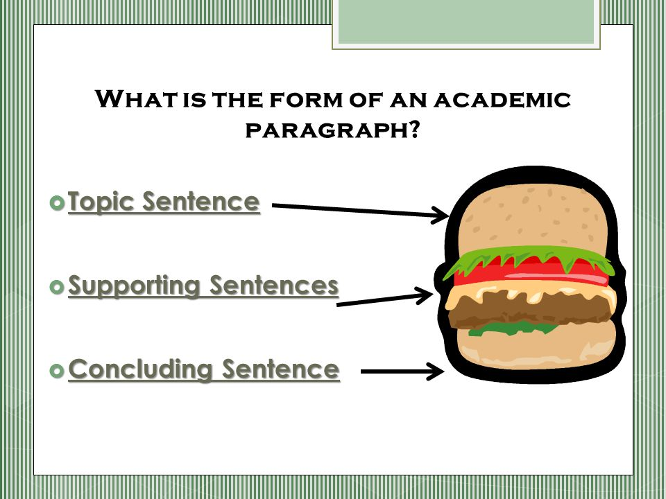 What is the form of an academic paragraph