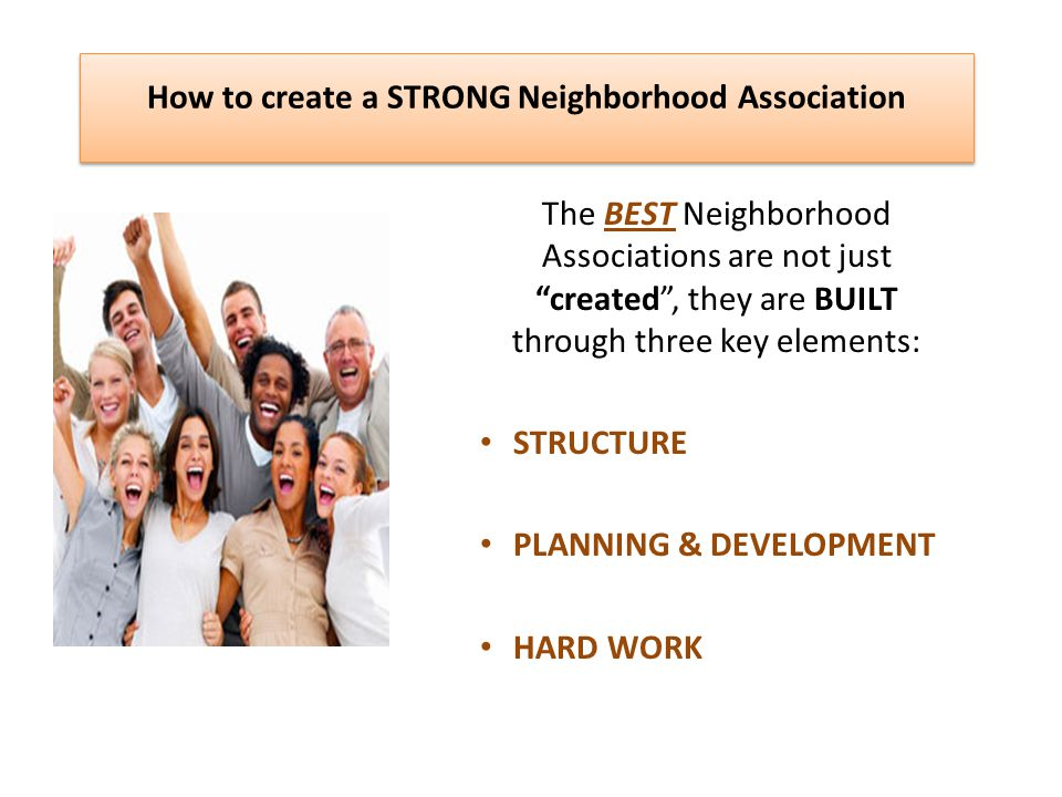 How to create a STRONG Neighborhood Association