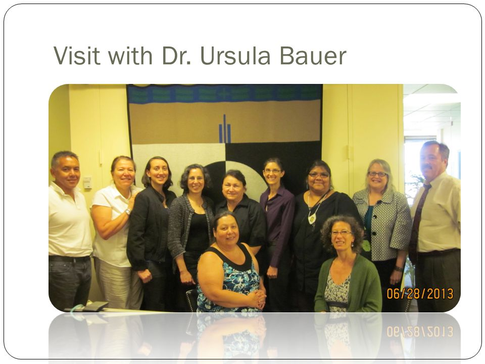 Visit with Dr. Ursula Bauer