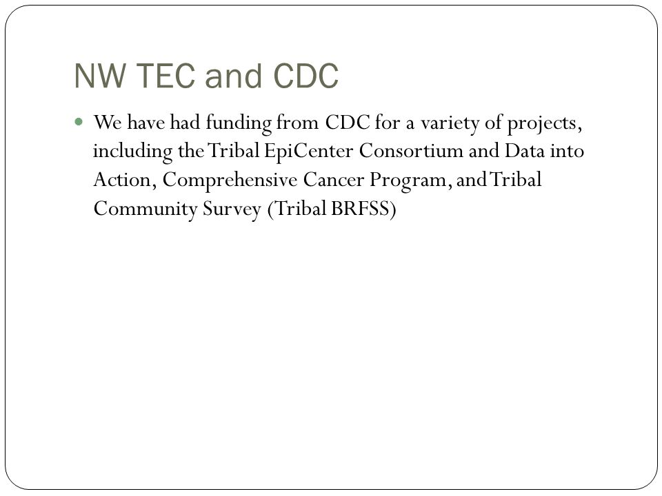 NW TEC and CDC