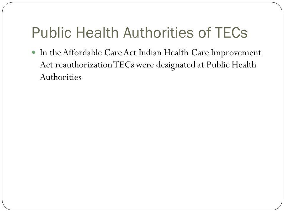 Public Health Authorities of TECs