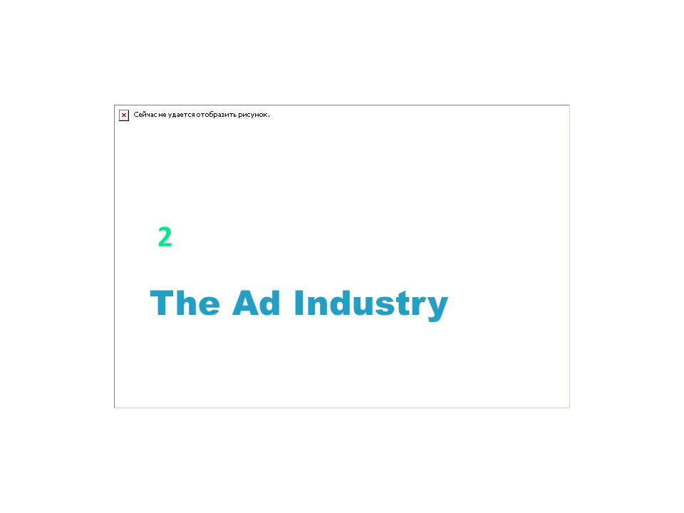 2 The Ad Industry