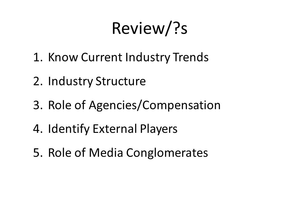 Review/ s Know Current Industry Trends Industry Structure