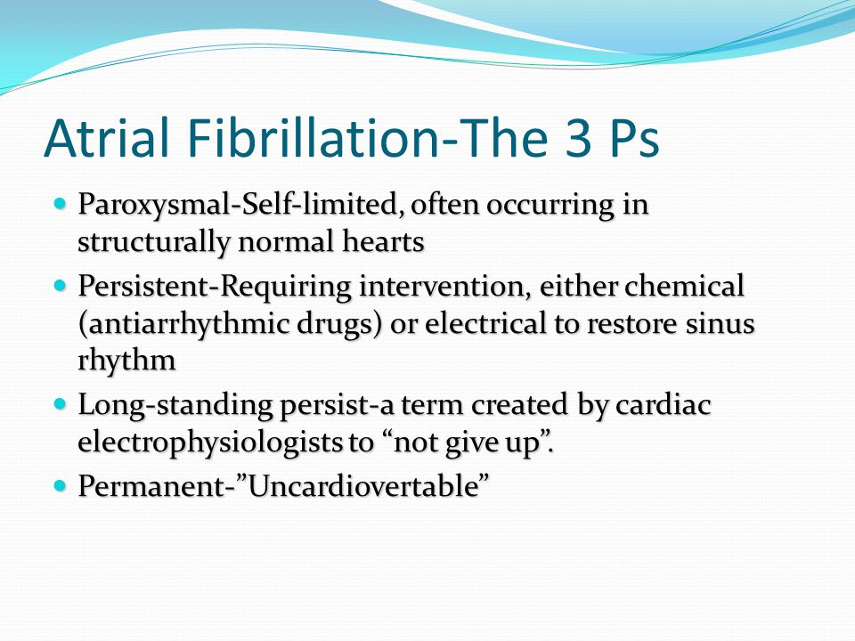 Atrial Fibrillation-The 3 Ps