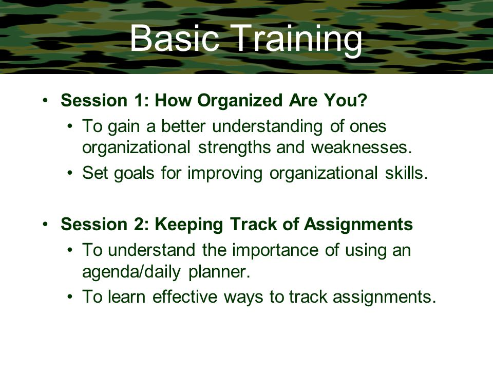 Basic Training Session 1: How Organized Are You