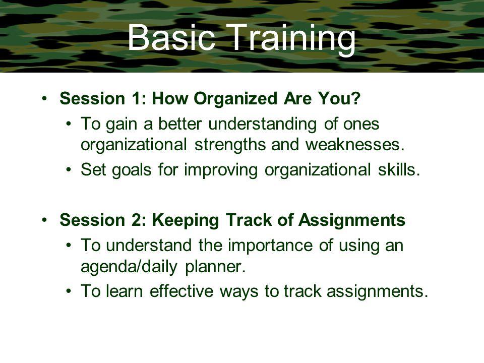 Basic Training Session 1: How Organized Are You