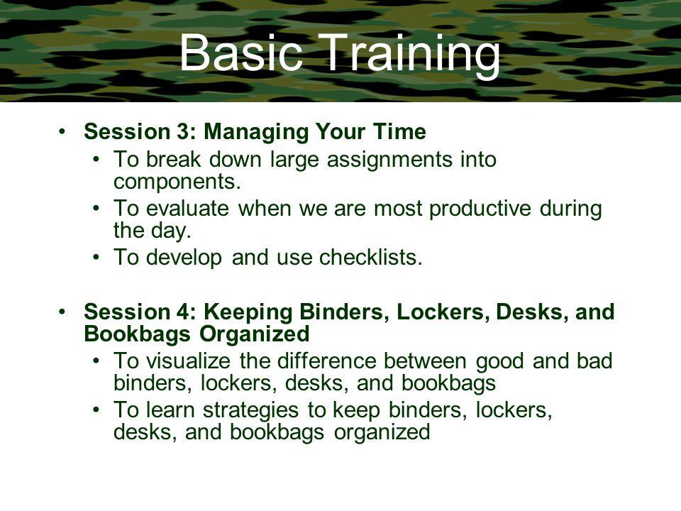 Basic Training Session 3: Managing Your Time