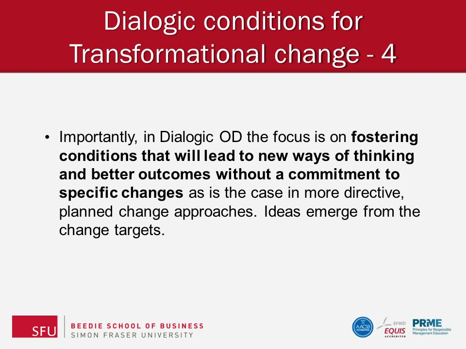 Dialogic conditions for Transformational change - 4