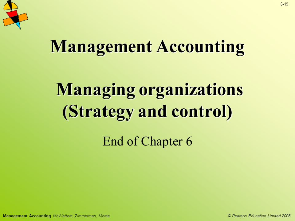 Management Accounting Managing organizations (Strategy and control)