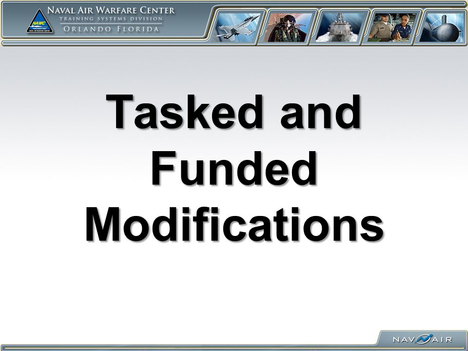 Tasked and Funded Modifications