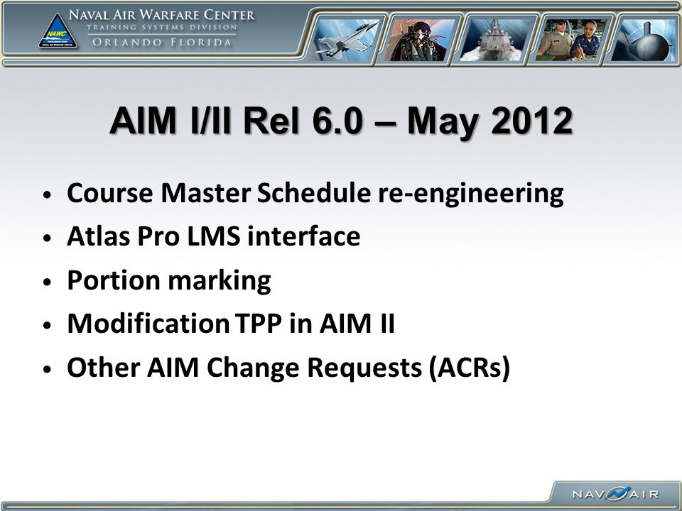 AIM I/II Rel 6.0 – May 2012 Course Master Schedule re-engineering