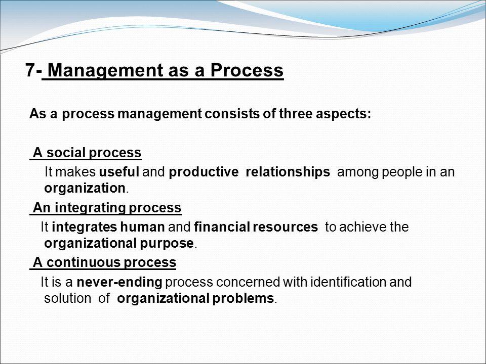 7- Management as a Process