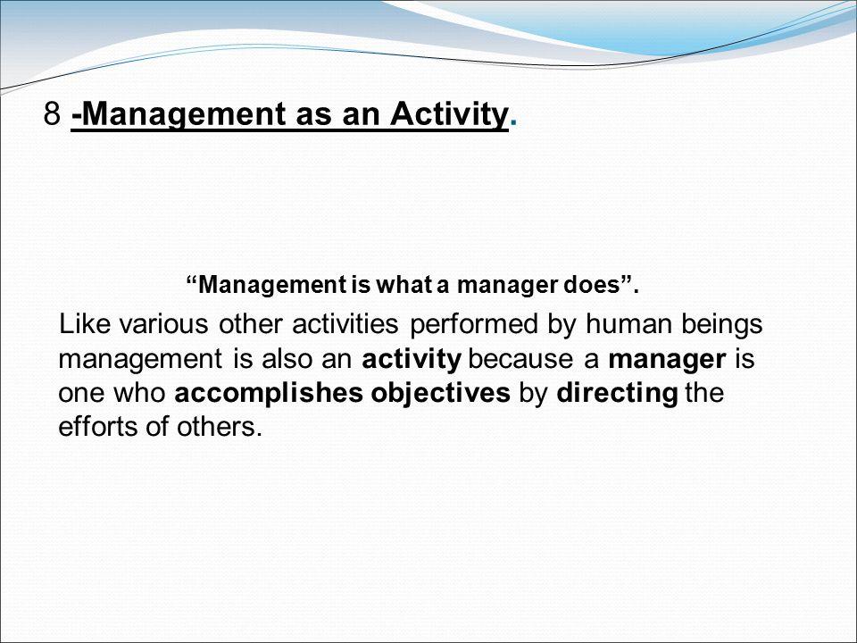 8 -Management as an Activity.