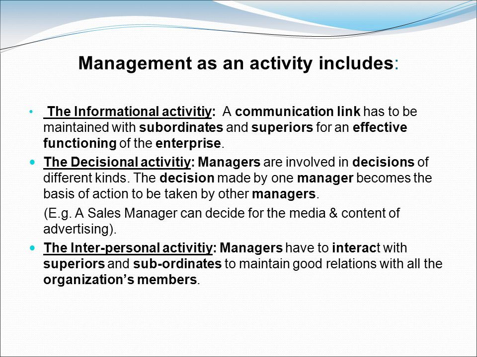 Management as an activity includes: