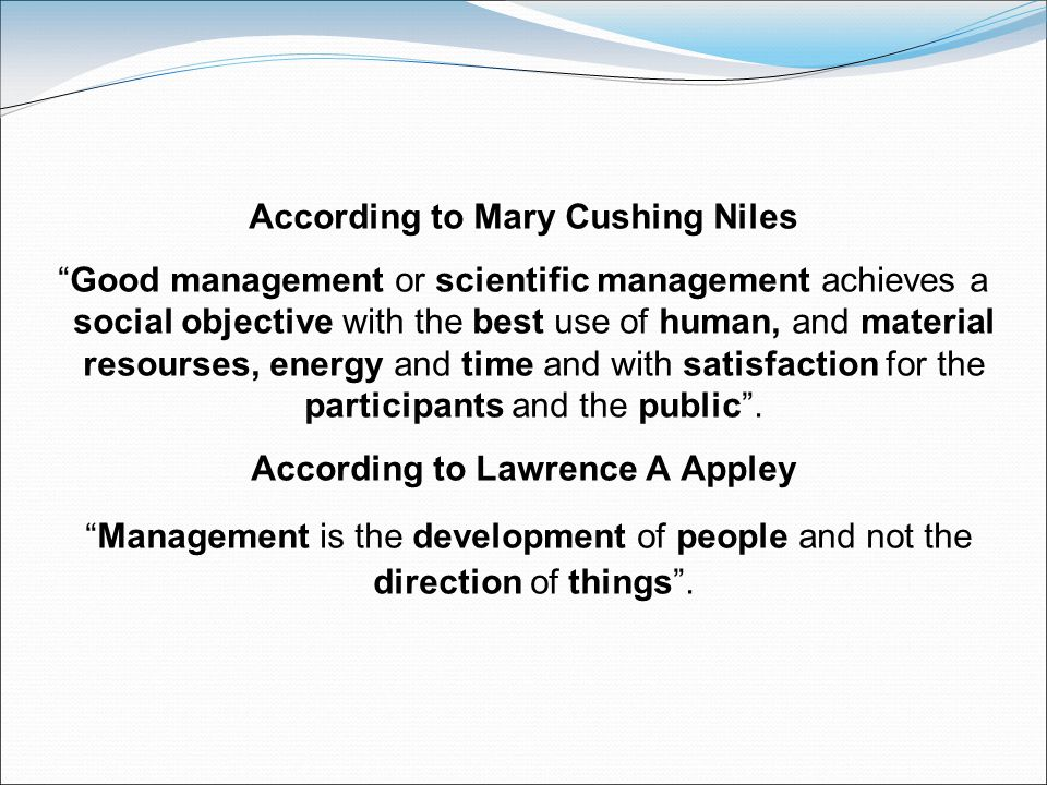 According to Mary Cushing Niles According to Lawrence A Appley