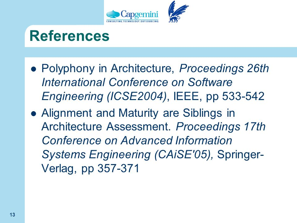 References Polyphony in Architecture, Proceedings 26th International Conference on Software Engineering (ICSE2004), IEEE, pp 533-542.