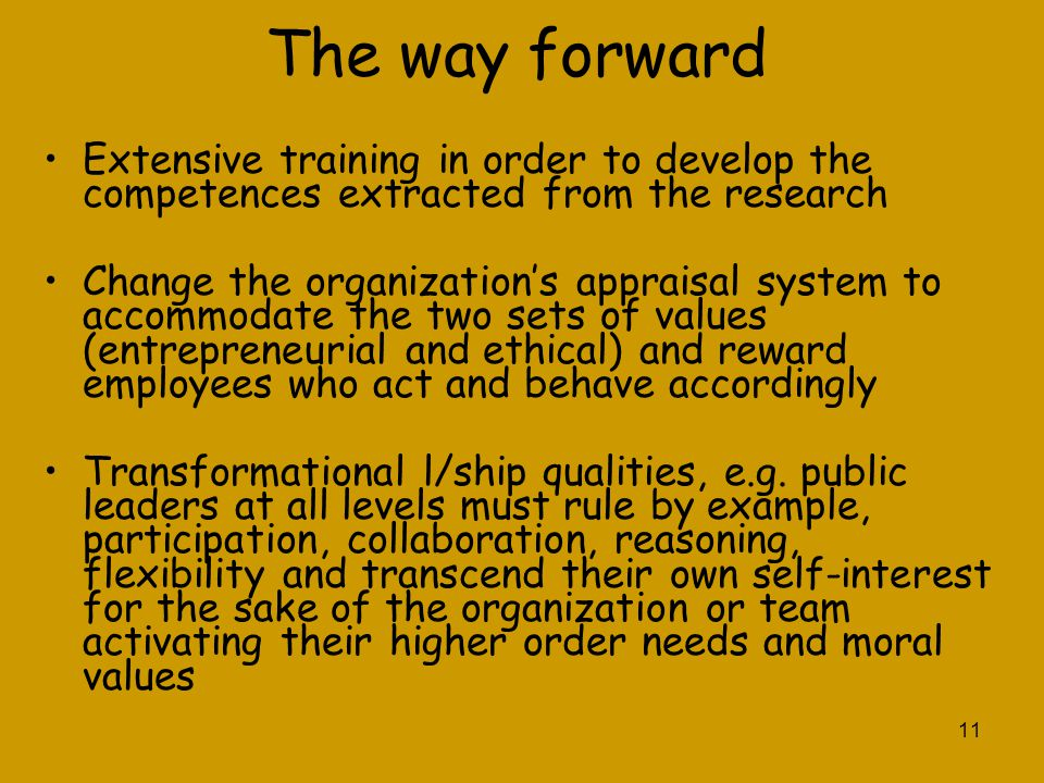 The way forward Extensive training in order to develop the competences extracted from the research.