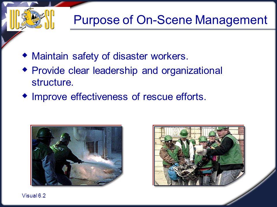 Purpose of On-Scene Management