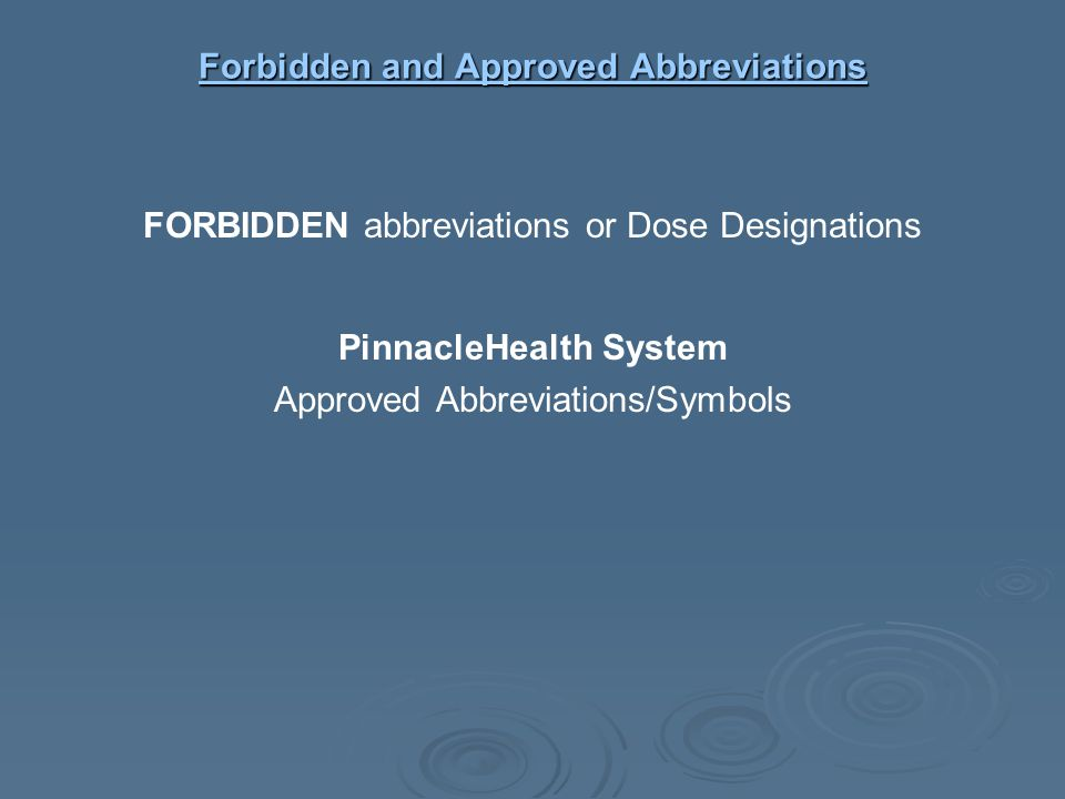 Forbidden and Approved Abbreviations