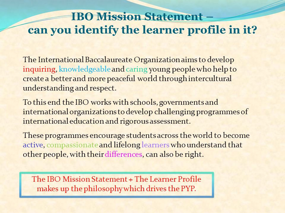 IBO Mission Statement – can you identify the learner profile in it