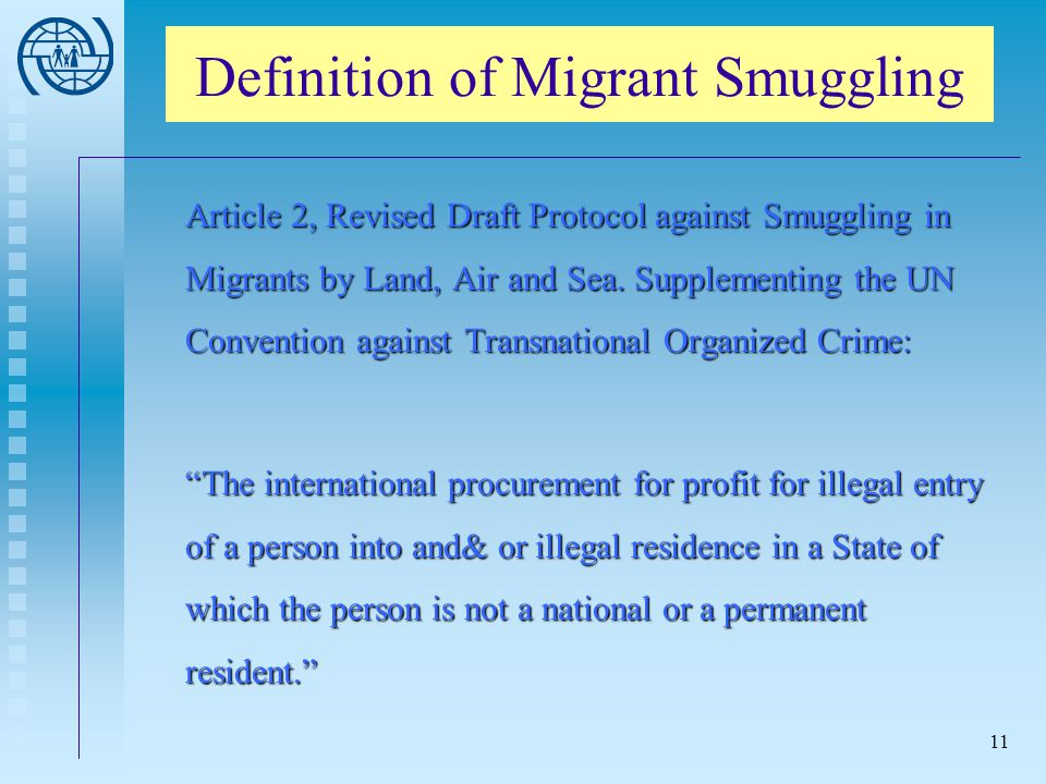 Definition of Migrant Smuggling