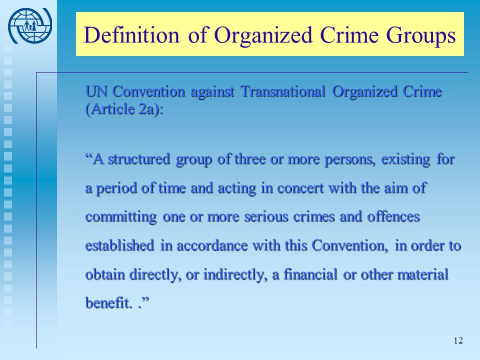 Definition of Organized Crime Groups