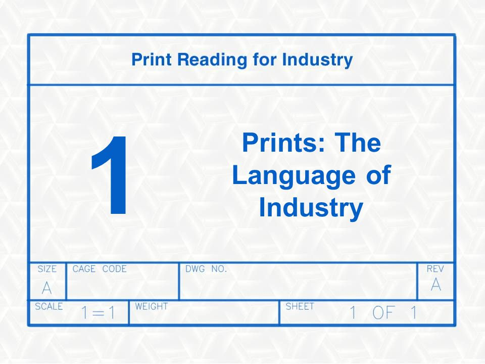 Prints: The Language of Industry