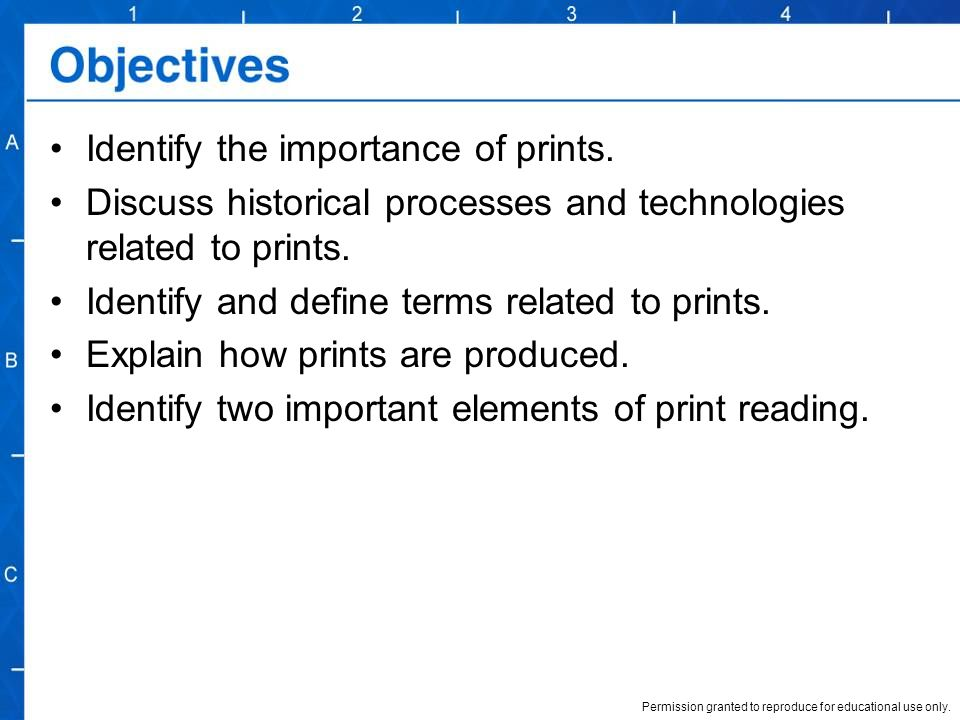 Identify the importance of prints.