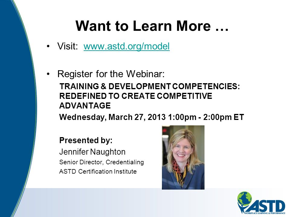 Want to Learn More … Visit: www.astd.org/model