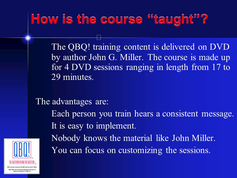 How is the course taught