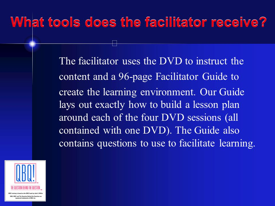 What tools does the facilitator receive
