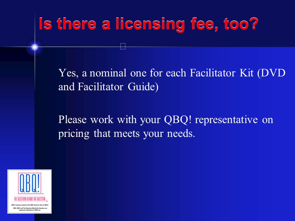 Is there a licensing fee, too