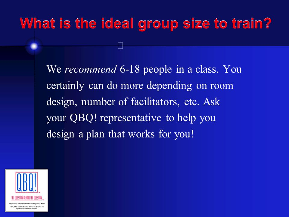 What is the ideal group size to train