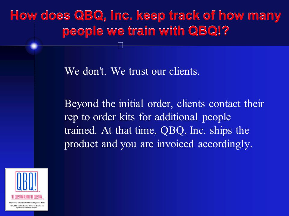 How does QBQ, Inc. keep track of how many people we train with QBQ!