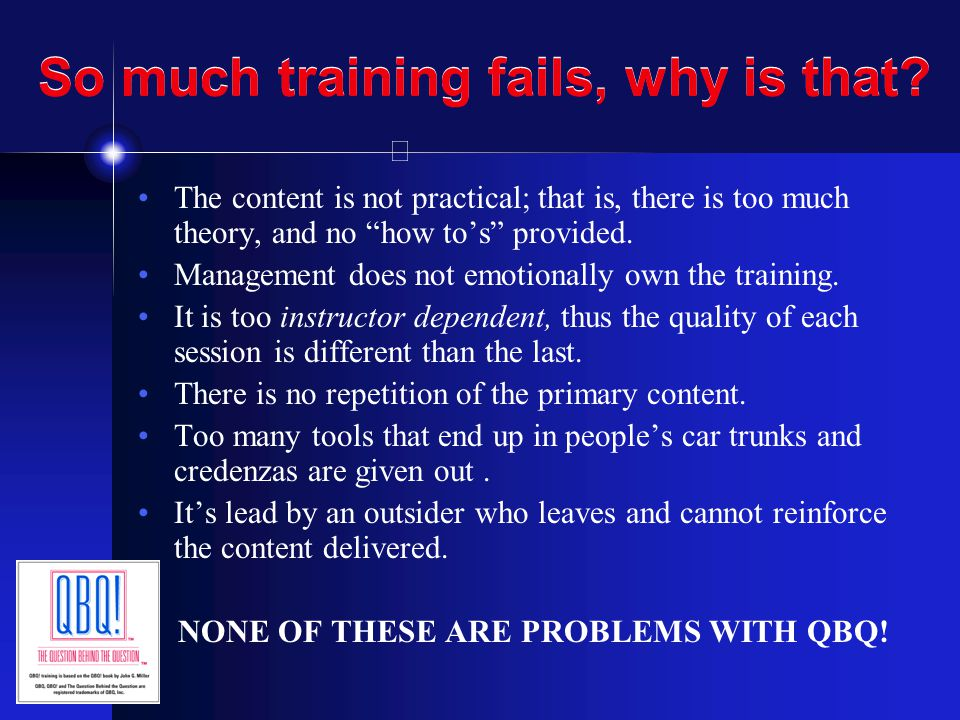 So much training fails, why is that
