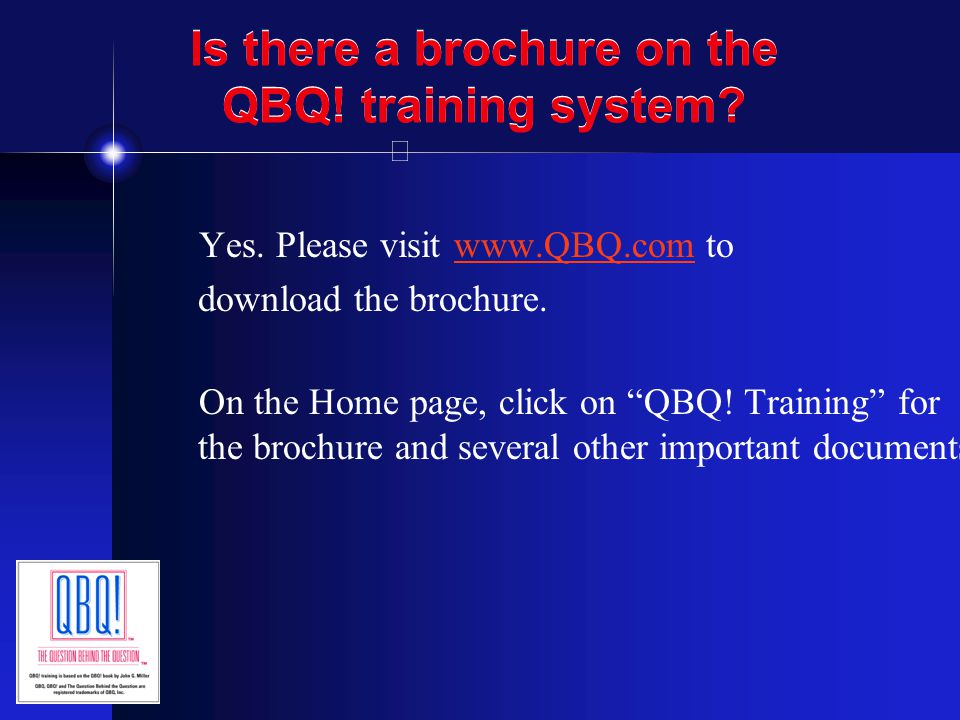 Is there a brochure on the QBQ! training system