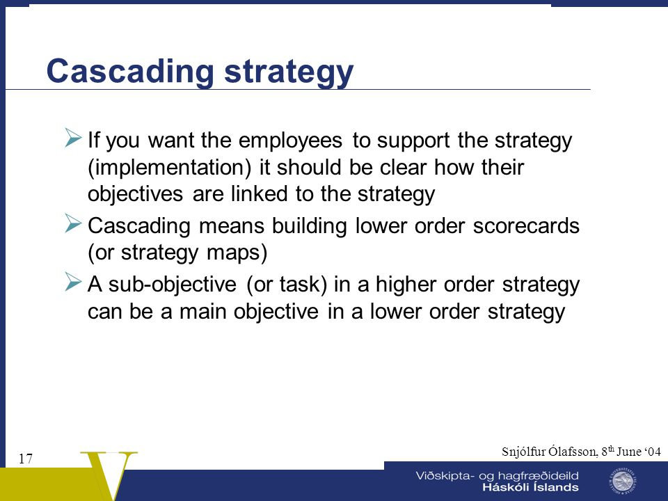 Cascading strategy