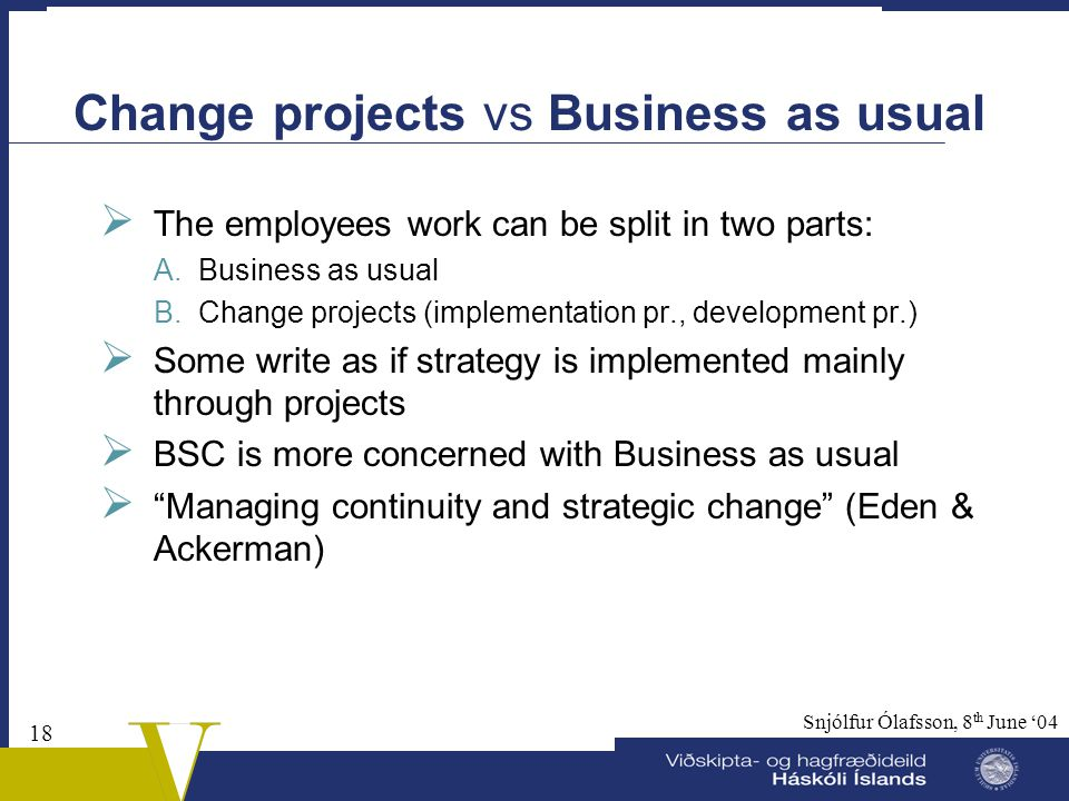 Change projects vs Business as usual