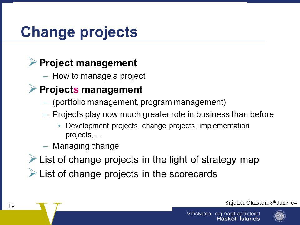 Change projects Project management Projects management