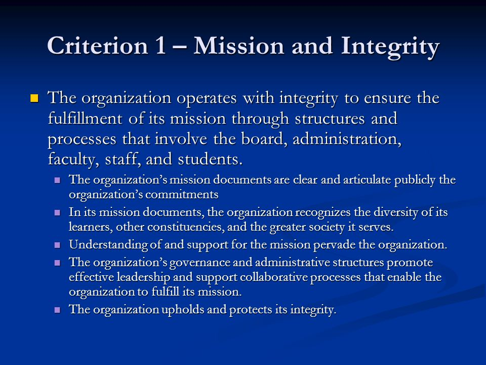 Criterion 1 – Mission and Integrity