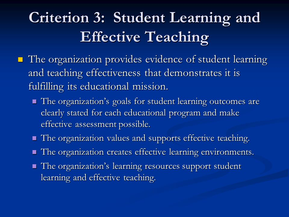 Criterion 3: Student Learning and Effective Teaching