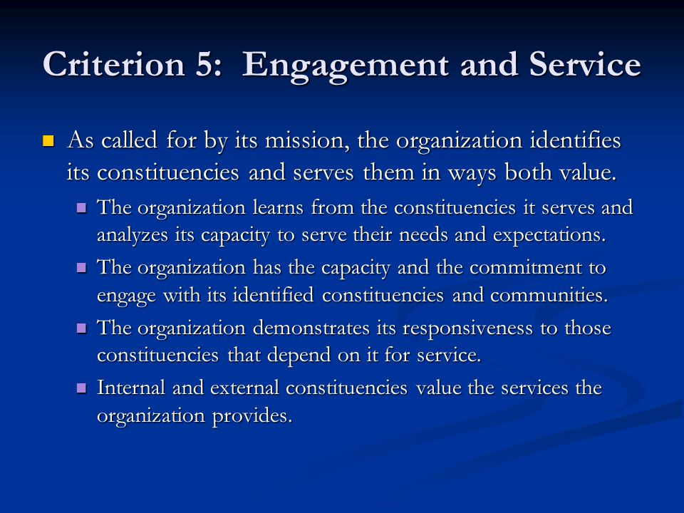 Criterion 5: Engagement and Service