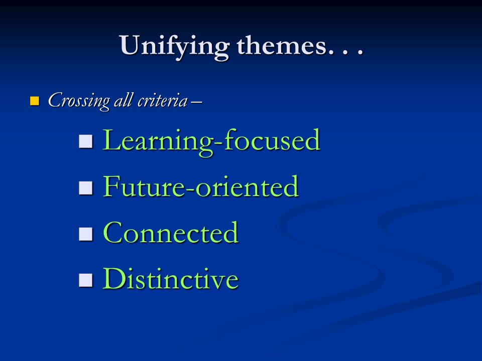 Learning-focused Future-oriented Connected Distinctive